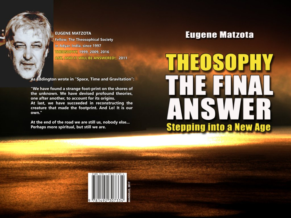THEOSOPHY, THE FINAL ANSWER - STEPPING INTO A NEW AGE